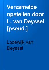 Verzamelde opstellen door L. van Deyssel [pseud.]: Volume 5