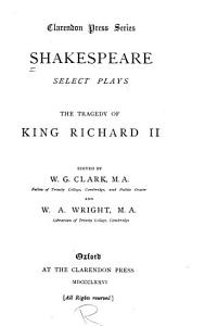 Select Plays  The tragedy of King Richard II PDF