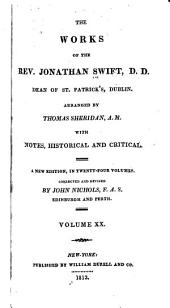 The Works of the Rev. Jonathan Swift, D.D.: Dean of St. Patrick's, Dublin, Volume 20