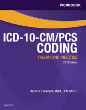 Workbook for ICD-10-CM/PCS Coding: Theory and Practice, 2016 Edition - E-Book