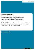 Die Darstellung der griechischen Mythologie in Computerspielen PDF