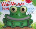 The Wide mouthed Frog