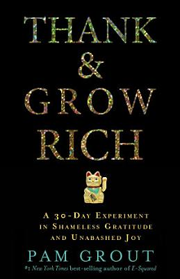 Thank and Grow Rich
