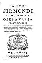 Opera varia nunc primum collecta ex ipsius schedis emendationa: notis posthumis, epistolis et opusculis aliquibus auctiora ...