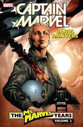 Captain Marvel: Carol Danvers - The Ms. Marvel Years Vol. 2