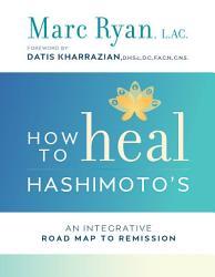 How To Heal Hashimoto S Book PDF