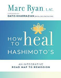 How to Heal Hashimoto s Book