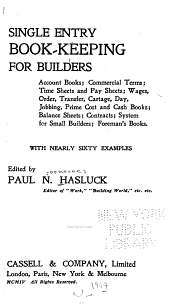 Single Entry Book-keeping for Builders ...: With Nearly Sixty Examples