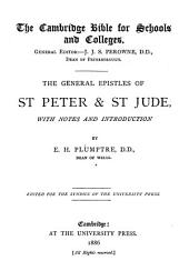 The General Epistles of St Peter & St Jude: With Notes and Introduction