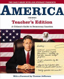 The Daily Show with Jon Stewart Presents America (The Book) Teacher's Edition