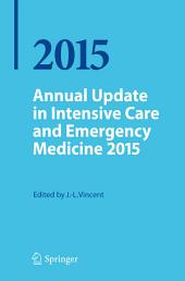 Annual Update in Intensive Care and Emergency Medicine 2015