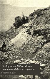 Geologischer Führer durch Bosnien und die Hercegovina: Band 9