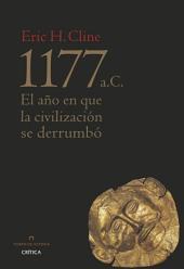 1177 a. C.: El año en que la civilización se derrumbó