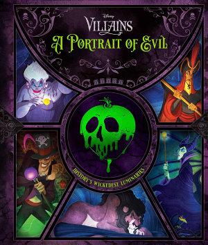Disney Villains  A Portrait of Evil