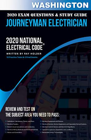 Washington 2020 Journeyman Electrician Exam Questions and Study Guide PDF