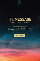 The Message Devotional Bible  Large Print  Hardcover the Message Devotional Bible  Large Print  Hardcover  Book
