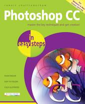 Photoshop CC in easy steps: For Windows and Mac