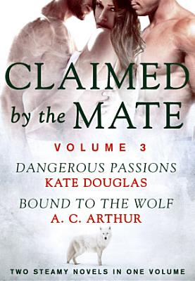 Claimed by the Mate, Vol. 3