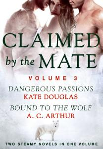 Claimed by the Mate  Vol  3