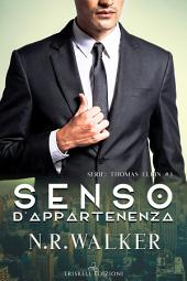 Senso d'appartenenza: Thomas Elkin #3