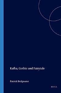 Kafka  Gothic and Fairytale Book