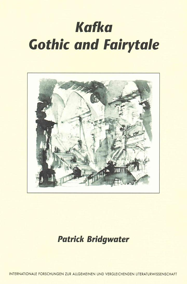 Kafka, Gothic and Fairytale