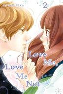 Love Me, Love Me Not, Vol. 2