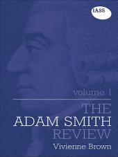 The Adam Smith Review:: Volume 1