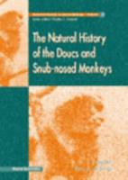 The Natural History of the Doucs and Snub nosed Monkeys PDF