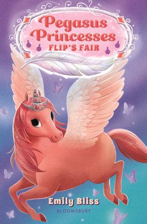 Pegasus Princesses 3: Flip's Fair