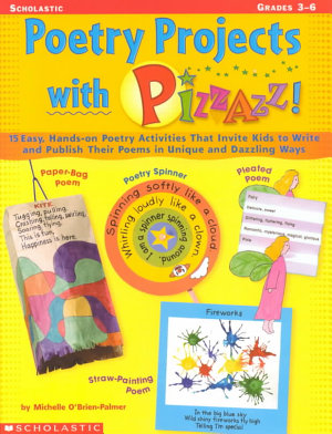 Poetry Projects with Pizzazz PDF