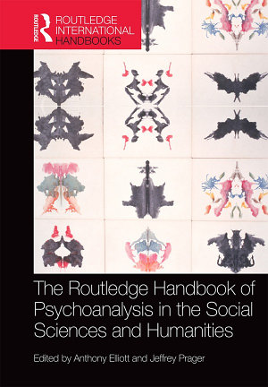 The Routledge Handbook of Psychoanalysis in the Social Sciences and Humanities PDF