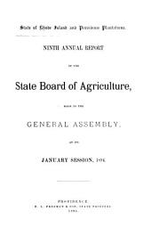 ... Annual Report of the State Board of Agriculture, Made to the General Assembly at Its ... Session, ...: Volume 9