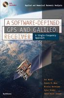 A Software Defined GPS and Galileo Receiver PDF