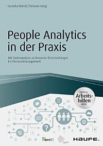 People Analytics in der Praxis   inkl  Arbeitshilfen online PDF