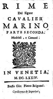 Rime: Madriali, e Canzoni, Volume 2