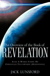 An Overview Of The Book Of Revelation Book PDF