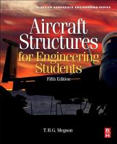 Aircraft Structures for Engineering Students: Edition 5