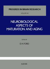 Neurobiological Aspects of Maturation and Aging