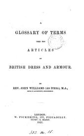 A glossary of terms used for articles of British dress and armour