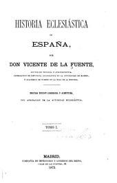 Historia eclesiástica de España: Volumen 1