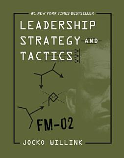 Leadership Strategy and Tactics Book