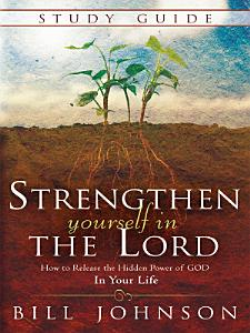Strengthen Yourself in the Lord Study Guide Book