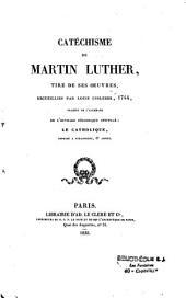 Catéchisme de Martin Luther tirés de ses oeuvres recueillies par Louis Ussleber, 1744