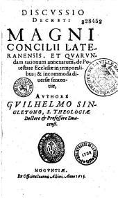 Discussio Decreti magni concilii Lateranensis...
