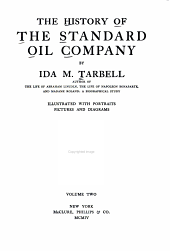 The History of the Standard Oil Company: Volume 2