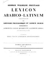 Georgii Wilhelmi Freytagii Lexicon Arabico latinum PDF
