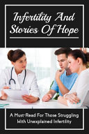 Infertility And Stories Of Hope
