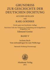 Sechstes Buch: Vom siebenjährigen bis zum Weltkriege: Nationale Dichtung (Fortsetzung), Ausgabe 2
