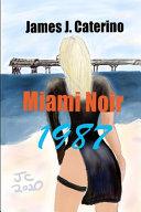 Miami Noir 1987 PDF
